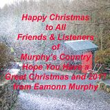 Murphy's Country, Week 19th December 2016.
