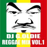 DJ G.OLDIE REGGAE MIX VOL-1