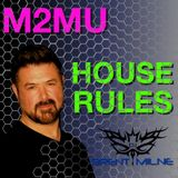 M2MU - House Rules - Recorded Live
