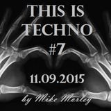 Podcast #77 - This Is Techno #7 (11.09.2015)