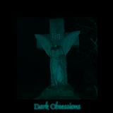 Dark Obsessions XII