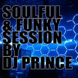 Soulful & Funky Session 2015 - Mixed by DJ Prince (Norway)