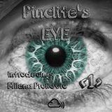 Pinclite's EYE - Session 1 (Introducing Milena Prokovic)
