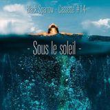 Black Sparrow - Cassette #14 - Sous Le Soleil