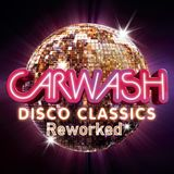 CarWash- Disco Classics Reworked-Winter 2018