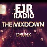 Drunx - The Mixdown @EJR Radio 19