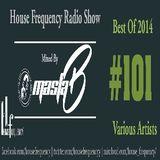 HF Radio Show #101 - Masta-B