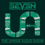 The Uprise Audio Show on Sub FM - Seven and A-Grade 3 hours special - 1/2/2017