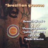 Brazilian Grooves - Groovin Mood & convidados