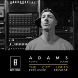 The City Limits by Adam3 // Exclusive Episode for EAST FORMS Drum&Bass