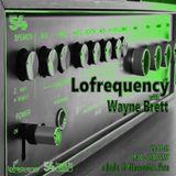 Lofrequency with Wayne Brett 25-05-19