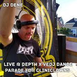 DJ DENE - LIVE @ DEPTH x DANCE PARADE FOR CLINICLOWNS 2019