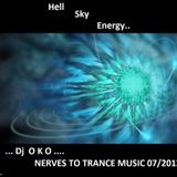 OkO Nerves To Trance Music Hell,Sky,Energy..