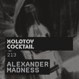 Molotov Cocktail 213 with Alexander Madness