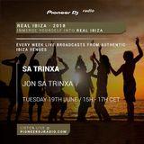 Real Ibiza 2018 - Jon Sa Trinxa at Sa Trinxa