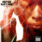 Never Say Die - Vol 18 - Mixed by 501