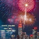 Gonz House × Day Mix - New Year Mix -