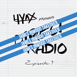 Hyax Presents: Direct Radio Episode 9 - JAMES INWOOD TAKEOVER - (8/4/15)