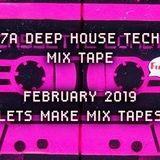 7A_DEEP HOUSE TECH MIX TAPE FEBRUARY_2019