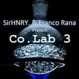SirHNRY. & Franco Rana Present Co.Lab 3