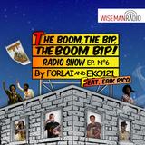 "FoRLAi & Eko121: ""The Boom, the Bip, THE BOOM BIP!"" - puntata #6 - feat. ERIK RICO - WISEMAN Radio"