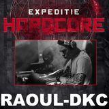 Expeditie Hardcore Raoul-D.K.C. Promo Millenium Hardcore Mix 28 december 2013