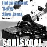 INDEPENDENT 'DUTTY' SLOW JAMS (shotta mix) Feat: Ari Lennox, Alina Baraz, Tuxedo...