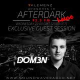 AfterDark House with kLEMENZ- guest DOM3N (28-06-2017)