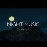 Night Music // Vol.2
