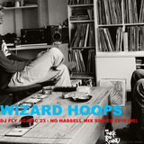 Wizard Hoops - Dj Fly Agaric 23 (No Hassell Series #5)