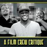 Film Crew Critique - 4/5