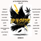 Up in Smoke festival 2016 Vol IV ( side A) By Le Reverend
