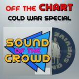 Off The Radar: Off The Chart Cold War Special