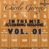Charly Georges In The Mix Vol. 01