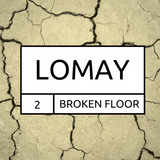 LOMAY - BROKEN FLOOR VOL.2