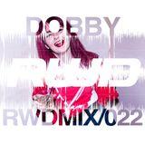 RWDmix 022 // Dobby