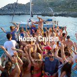 house cruisin