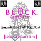 Blockies GartenFestival 2018 - lATEnIGHTcAMPFIREeLECTROmIX