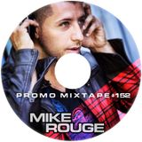 MIKE ROUGE #152 (deepHouse)