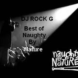 DJ ROCK G Tribute to Naughty By Nature- Best of the Best Mixtape 2014