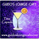 Guido's Lounge Cafe Broadcast 0324 Time Capsule (20180518)