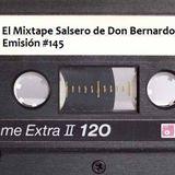El Mixtape Salsero de Don Bernardo - Emisión #145
