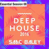 Session Deep House 2016 by Saac Baley