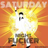 DJ Evryday ft. DJ Reverz - Saturday Night Fucker