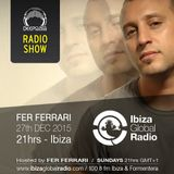 (Dec 2015) DeepClass Radio Show / Ibiza Global Radio - Hosted by Fer Ferrari