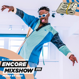 Encore Mixshow 315 by OZAI
