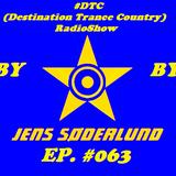 #DTC (Destination Trance Country) RadioShow 063 (@MIP Radio, 24.01.2018)