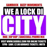 LOCK DI CITY PROMO MIX PT 1 - BIZZY MVTS LS GAMROCK SOUND [RNB   HIP HOP   DANCEHALL]