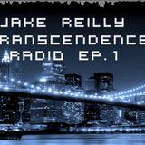 Jake Reilly Presents: Transcendence Radio Episode 1