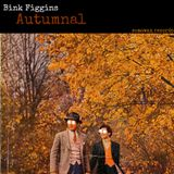 """Bink Figgins - """"Autumnal"""""""